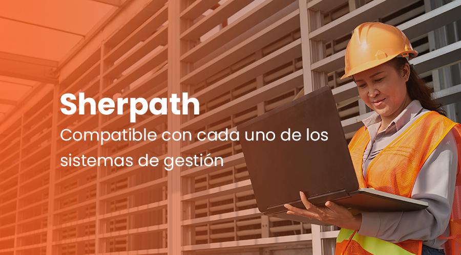 Sherpath, compatible con cada uno de los sistemas de gestión